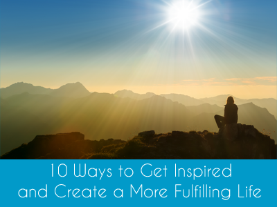 Online Course 10 Ways to Get Inspired and Create a More Fulfilling Life